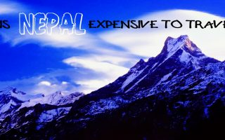 Is Nepal Expensive to Travel?